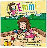Emmi: Streit im Sandkasten: Mutmachgeschichten für Kinder