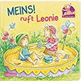 Leonie: Meins!, ruft Leonie: Pappbilderbuch mit Klappen